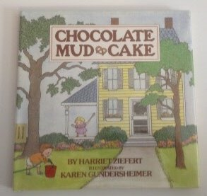 0060268832 - Harriet Ziefert: Chocolate Mud Cake - Buch
