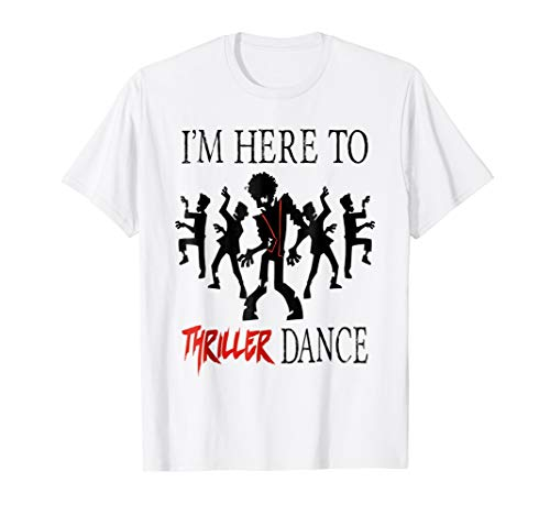 Adult Kids I'm Here To Thriller Dance Lazy Costume T-Shirt