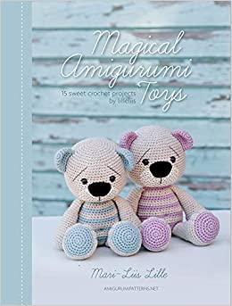 Cuddly Amigurumi Toys: 15 New Crochet Projects by Mari-Liis Lille ... | 343x260