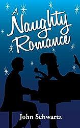 A Naughty Romance