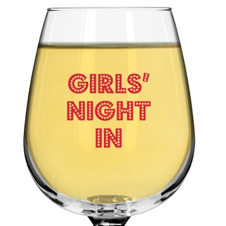 Girls' Night In Fun Wine Glass for Teachers Parties Moms Friends Bridesmaids