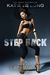 Step Back (Love and Lapdances Book 2)