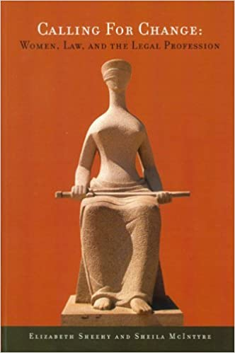 Book Calling for Change: Women, Law, and the Legal Profession (NONE) (2006-06-28)