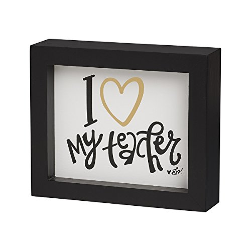 I Love My Teacher Framed Box Sign 6-in Collins Painting Design EB-8476