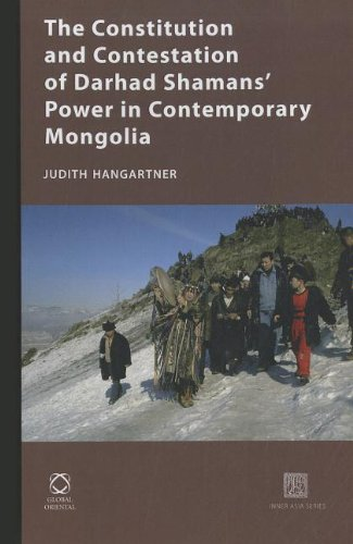The Constitution and Contestation of Darhad Shamans' Power in Contemporary Mongolia (Inner - Asia Bern Shop