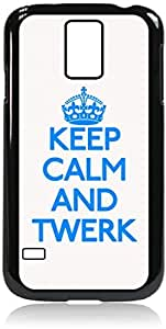 Keep Calm And Twerk-Hard Black Plastic Snap - On Case with Soft Black Rubber LiningGalaxy s5 i9600 - Great Quality!