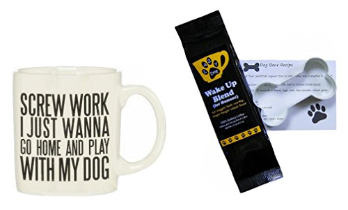 Screw Work I Just Wanna Go Home And Play With My Dog Mug, Lazy Dog Wake Up Blend Coffee (for Humans), Dog Bone Recipe and Cookie Cutter Bundle Gift Set (4 Items)