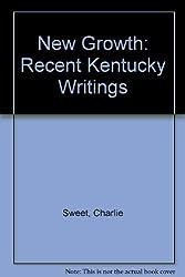 New Growth: Recent Kentucky Writings