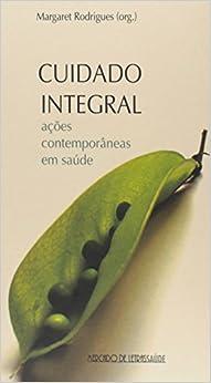 Book Cuidado Integral. Ações Contemporâneas em Saúde
