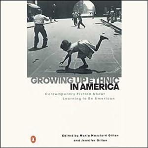 Growing Up Ethnic in America Audiobook