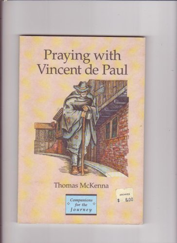 Praying With Vincent De Paul (Companions for the Journey)