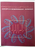 Concepts in Neurophysiology, William K. Stephenson, 0471055859