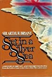 Set in a Silver Sea, Arthur Bryant, 0688039324