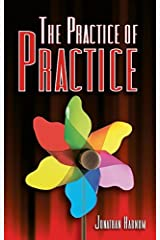 The Practice of Practice by Jonathan Harnum (2014-07-15) Hardcover