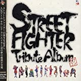 Street Fighter Tribute Album by Various Artists (2003-12-17)