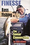 Finesse Bass Fishing & The Sonar Connection