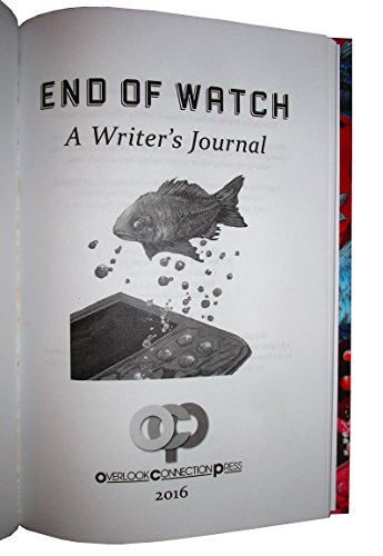 End of Watch A Writer's Journal