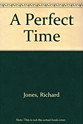 A Perfect Time