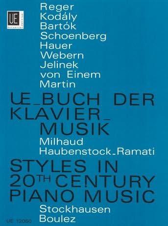 Ue Di Pianoforte Libro: Styles In 20Th Century Piano Music