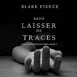 Sans Laisser de Traces: Une Enquête de Riley Paige, Tome 1 [Without Leaving Traces: An Inquiry by Riley Paige, Volume 1]