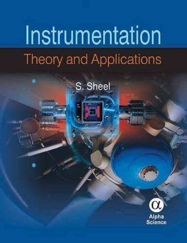 Instrumentation: Theory and Applications