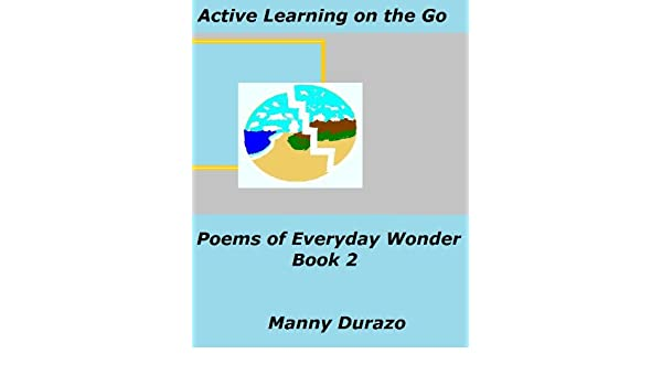 Get e-book Active Learning on the Go: Poems of Everyday Wonder Book