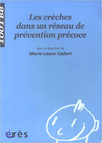 Lire un Les crèches dans un réseau de prévention précoce pdf