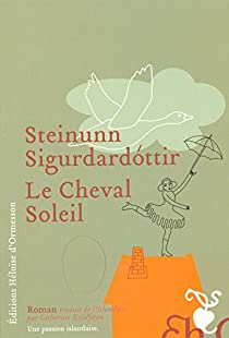 Le cheval soleil par Sigurdardóttir