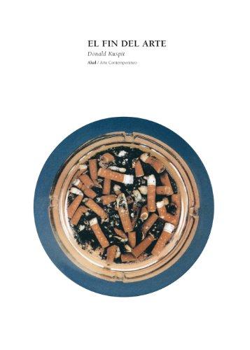 Descargar Libro El Fin Del Arte Donald Kuspit