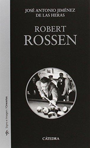 Descargar Libro Robert Rossen De José Antonio Jiménez José Antonio Jiménez De Las Heras