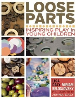 Inspiring Play in Young Children Loose Parts (Paperback) - Common