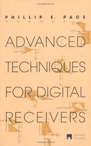 Advanced Techniques for Digital Receivers (Artech House Radar Library) (Artech House Radar Library (Hardcover))