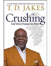 Crushing (International): God Turns Pressure into Power