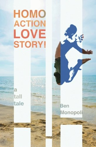 Download Homo Action Love Story!: A tall tale pdf epub
