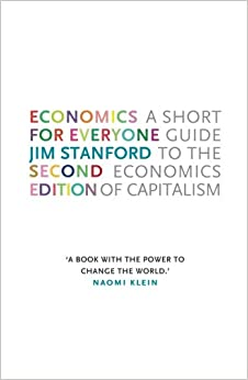 Economics for Everyone - 2nd edition: A Short Guide to the Economics of Capitalism