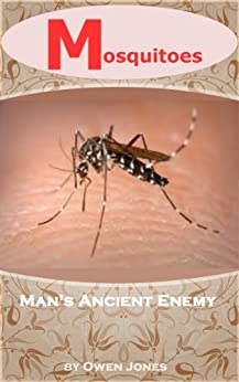 Mosquitoes - Our Old Enemy (How To...) by [Jones, Owen]