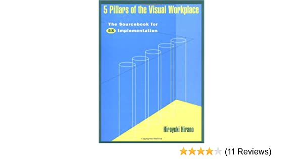 5 Pillars of the Visual Workplace: The Sourcebook for 5S
