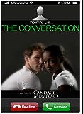 The Conversation ( A Novelette )