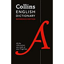 Collins English Dictionary: Reference Edition