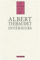 Intérieurs: Baudelaire - Fromentin - Amiel