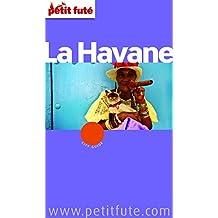 La Havane 2012/2013 Petit Futé (French Edition)