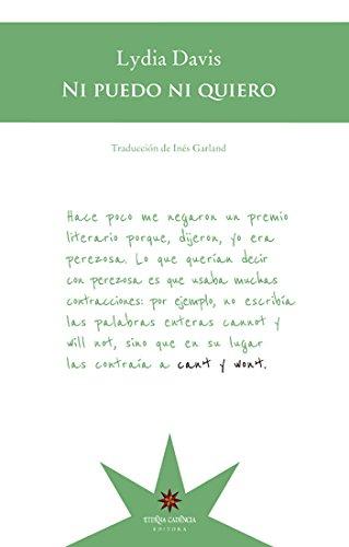 Ni puedo ni quiero (Spanish Edition) by [Davis, Lydia]