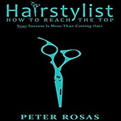 Hairstylist How to Reach the Top