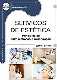 Serviços de Estética – Princípios de administração e organização
