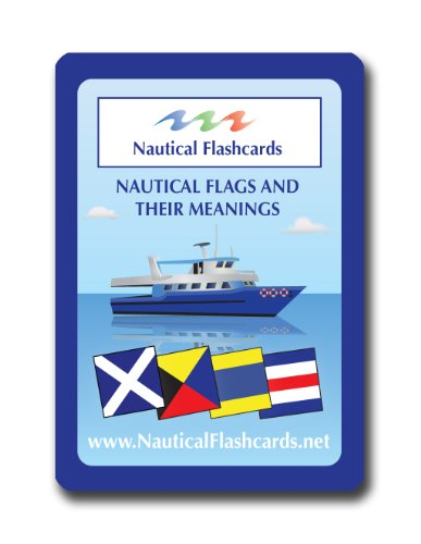Nautical Flashcards Nautical Flags and Their Meanings ()