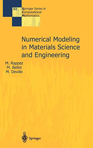 Numerical Modelling in Materials Science and Engineering