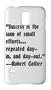 """""""""""Success is the sum of small efforts... repeated day- in, Samsung Galaxy S5 Plastic Case"""