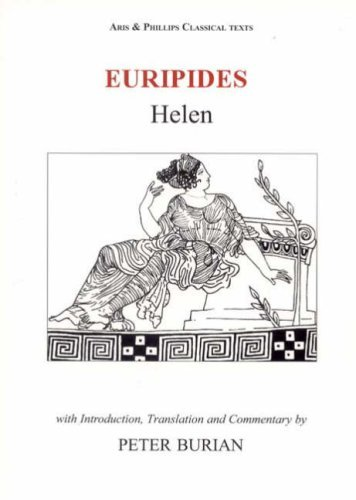 Euripides: Helen (Classical Texts) by Peter Burian (2007-02-15)