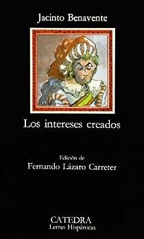 Los intereses creados par Benavente