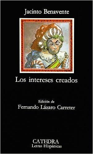 Los Intereses Creados 9788437600277 Benavente Jacinto Books